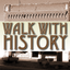 Walk With History
