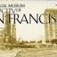 The Virtual Museum of the City of San Francisco
